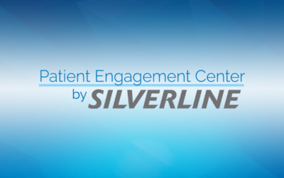 Silverline Announces the Advancement of Patient Engagement Center